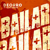 Play & Download Bailar (Radio Edit) by Deorro | Napster