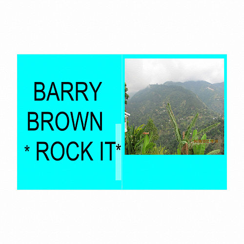Play & Download Rock It by Barry Brown | Napster