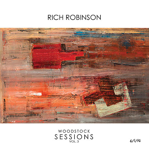 Woodstock Sessions by Rich Robinson