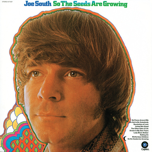 So The Seeds Are Growing by Joe South