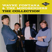 Play & Download The Collection by Wayne Fontana & the Mindbenders | Napster