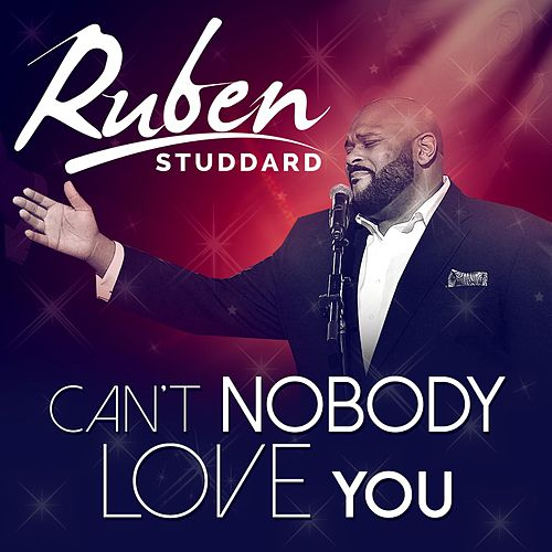 Play & Download Can't Nobody Love You by Ruben Studdard | Napster