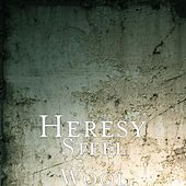 Play & Download Steel Wool by Heresy | Napster
