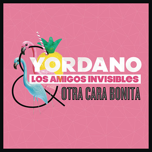 Play & Download Otra Cara Bonita by Los Amigos Invisibles | Napster