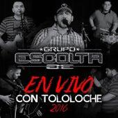 Play & Download En Vivo con Tololoche by Grupo Escolta | Napster