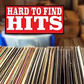 Hard To Find Hits by Various Artists