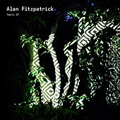 Play & Download fabric 87: Alan Fitzpatrick by Various Artists | Napster