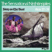 Play & Download Stay On The Boat by The Sensational Nightingales | Napster