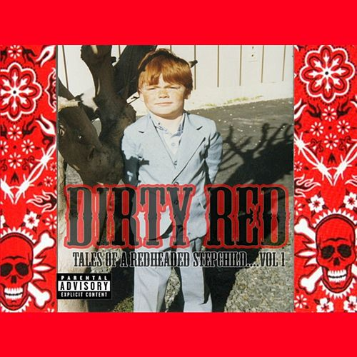 Tales of a Redheaded Stepchild by DIRTY RED