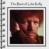 The Best of Luke Kelly Live by Luke Kelly
