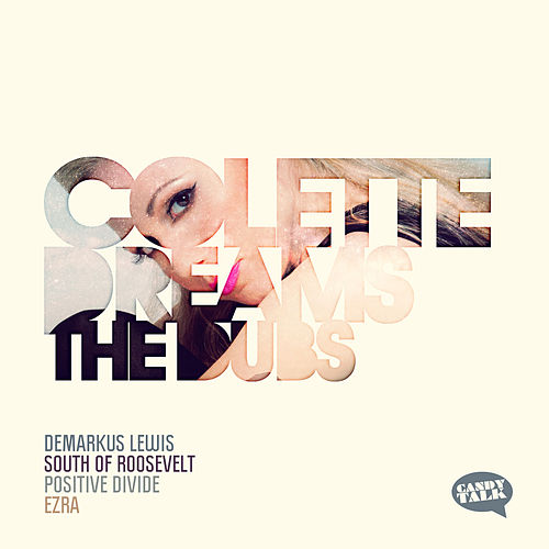Play & Download Dreams - The Dubs by Colette | Napster