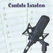 Play & Download Cantata Laxatón by Les Luthiers | Napster