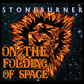 Play & Download On the Folding of Space by Stoneburner | Napster