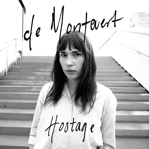 Hostage by De Montevert