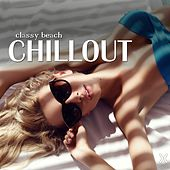 Play & Download Classy Beach Chillout by Various Artists | Napster