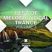 Best of Melodic Vocal Trance, Vol. 3 - EP by Various Artists