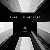 Play & Download Significs by Slam | Napster