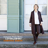 Play & Download Witold Lutoslawski: Complete Piano Works by Corinna Simon | Napster