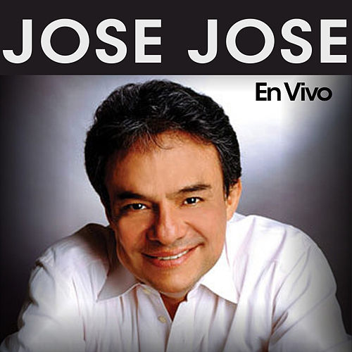 Play & Download En Vivo by Jose Jose | Napster