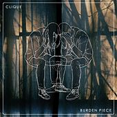 Burden Piece by The Clique