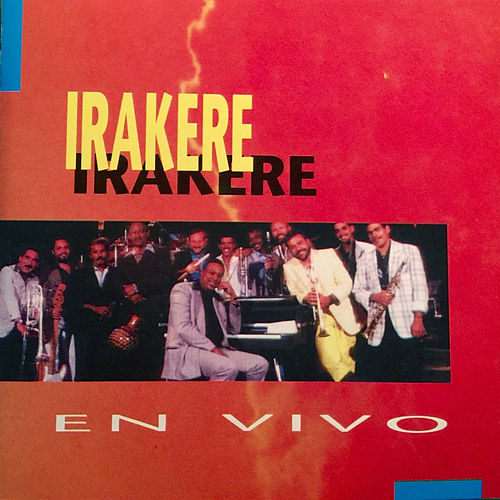 Play & Download Irakere en Vivo by Irakere | Napster