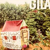 Play & Download Gila by Gila | Napster