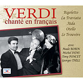 Verdi chanté en français (Rigoletto, La Traviata, Aïda, Otello, Le Trouvère) by Various Artists