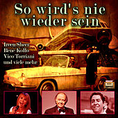 Play & Download So wird's nie wieder sein by Various Artists | Napster