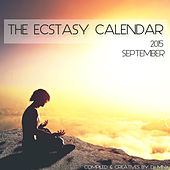 Play & Download The Ecstasy Calendar 2015: September by Various Artists | Napster