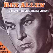 The Last Of The Great Singing Cowboys by Rex Allen