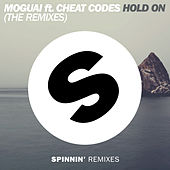 Hold On (The Remixes) by Moguai