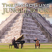 The Jungle Book / Sarabande by The Piano Guys