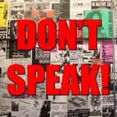 Don't Speak! von Various Artists