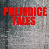 Prejudice Tales von Various Artists