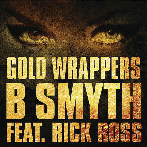 Play & Download Gold Wrappers by B. Smyth | Napster