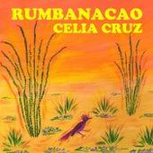 Rumbanacao von Celia Cruz