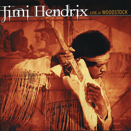 Play & Download Live At Woodstock by Jimi Hendrix | Napster