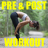 Pre & Post Workout von Various Artists