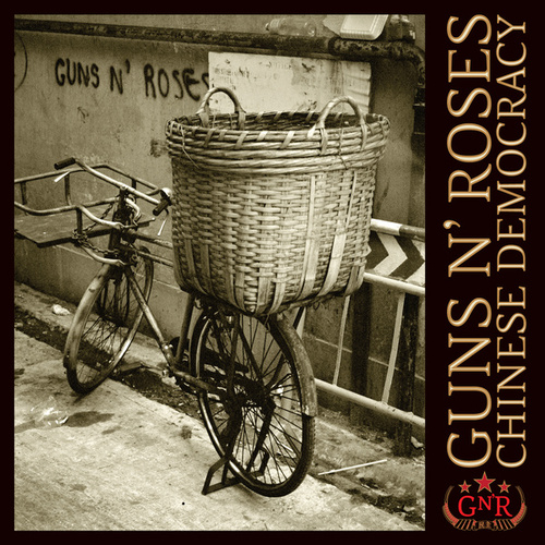 Chinese Democracy by Guns N' Roses