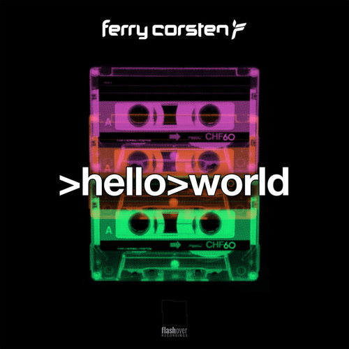 Hello World by Ferry Corsten