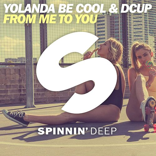 From Me To You by Yolanda Be Cool