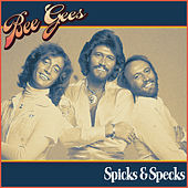 Bee Gees - Spicks & Specks by Bee Gees