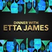 Dinner with Etta James by Etta James