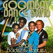 Play & Download Singles, B-Sites & Rarities by Goombay Dance Band | Napster