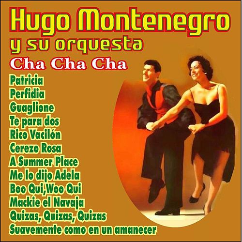 Play & Download Cha Cha Cha by Hugo Montenegro | Napster