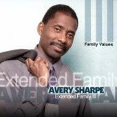 Extended Family III: Family Values by Avery Sharpe