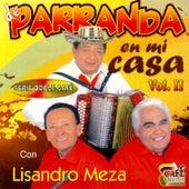 De Parranda en Mi Casa, Vol. 2 by Lisandro Meza