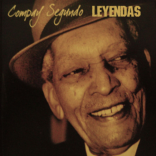 Play & Download Leyendas by Compay Segundo | Napster