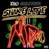 Play & Download Shake Life - Single by Slim Thug | Napster