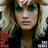 Free My Mind (RAC Remix) [feat. RAC] by Katie Herzig